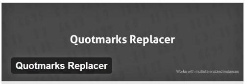 Quotmarks Replacer