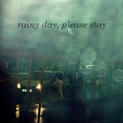 14_Rainy Day, Please Stay